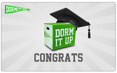 Perfect High School Graduation Gift: http://www.dormitup.com/giftcards.php
