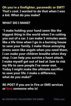 Inspiring ~ Firefighters, paramedics, EMTs, and other first responders make all the difference when it comes to a crisis, whether small or large. For the firefighters like the ones in Colorado and Texas who recently lost their lives, and for those who do what they love every day when they clock in, here's to you.