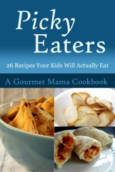 healthy recipes for picky kids | Fun Food for Picky Kids