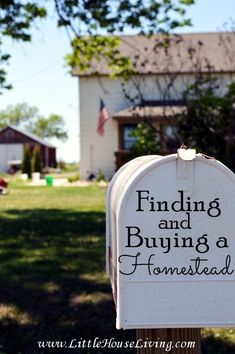 Awesome tips on Finding and Buying a Homestead. Things you might never think of and expenses that must be considered!