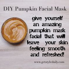 DIY Pumpkin Facial Mask! Great to do once per week.