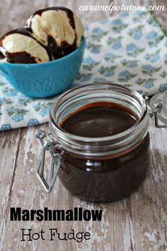 Marshmallow Hot Fudge-a thick decadent topping for your favorite ice cream.