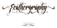 Feathergraphy is a great calligraphy-type font