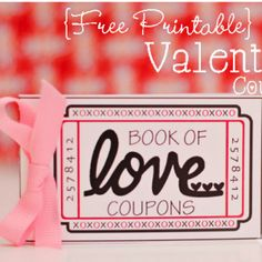 Another adorable free printable for Valentine!  Book of Love Coupons