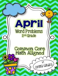 April Word Problems for 2nd Grade Common Core Aligned $