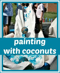 Painting with coconuts! Would be cute with Chicka Chicka boom boom.
