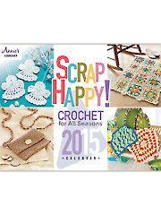 Scrap Happy! Crochet for all Seasons 2015 Calendar
