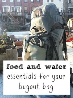 Water and Food - Bugout Bag Essentials