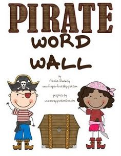 a freebie and just adorable, Pirate word wall!