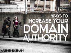 ways-to-increase-your-domain-authority by Abhishek Shah via Slideshare
