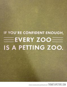 It's a matter of confidence…