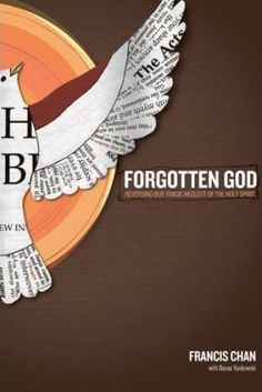 Forgotten God by Francis Chan #christian #book