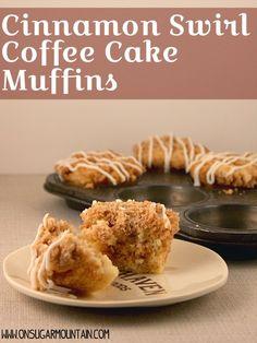 Cinnamon Swirl Coffee Cake Muffins - On Sugar Mountain