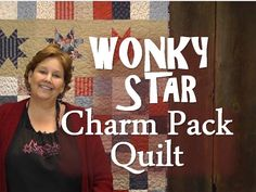 Another for my to-do list!  Jenny Doan demonstrates how to make the quick, simple, and super fun Wonky Star Charm Pack Quilt.
