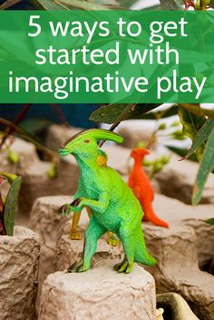 Five ways to get started with imaginative play