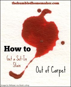 Saturday Special: Getting a Set-in Stain out of Carpet