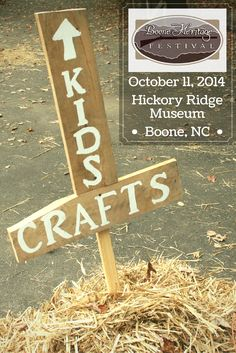 "This way to Kids' Crafts area! Make scarecrows, ""tinpunch"" lanterns, ragdolls or cornhusk dolls. Try your luck at a mock archaeology dig at the Boone Heritage Festival, Sat., October 11, 2014, in #Boone! http://www.booneheritagefestival.com"
