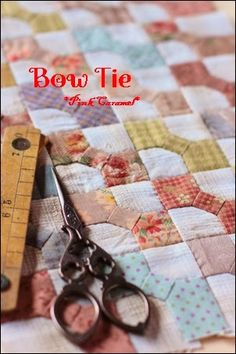 Want to do a Bow Tie quilt from old shirts! Next project? So many ideas, so little time.