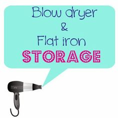 The O.C.D. Life: Blow Dryer & Flat Iron Storage!