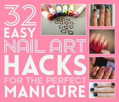 32 Easy Nail Art Hacks For The Perfect Manicure. I had been wondering how to do some of these techniques.