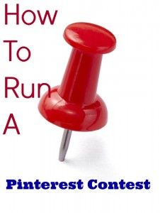 How to run a successful pinterest contest