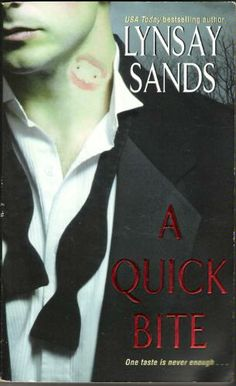 A Quick Bite (Argeneau Vampires, Book 1): Lynsay Sands: 9780060773755: Amazon.com: Books