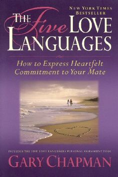 The Five Love Languages by Dr. Gary Chapman