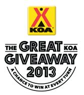 The Great KOA Givaway. A Chance to Win at Every Turn. Ends 9/6/13