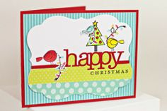 Happy Christmas Card by Erin Lincoln for Papertrey Ink (November 2013)
