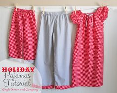 Holiday Pajamas Tutorial {Christmas Traditions Series}