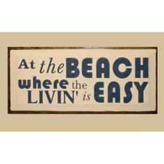 At The Beach Where The Livin Is Easy