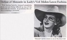 March 1942 Monocle Veil became popular