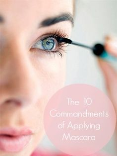 The 10 Commandments of Applying Mascara