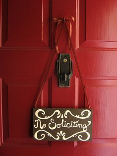 Cute homemade    No Soliciting sign by mrskupe, via Flickr