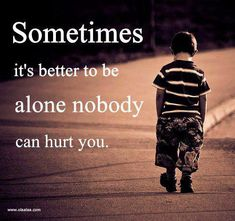hurtting thougths image | Nice Quotes-Thoughts-Alone-Hurt-Pictures-Images