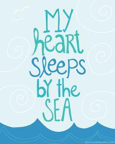 """My heart sleeps by the sea"" ocean art print with cute beach quote"