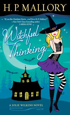 Witchful Thinking, the third book in the Jolie Wilkins series from Random House!