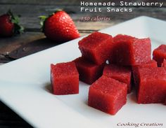 Cooking Creation: Homemade Strawberry Fruit Snacks fun!