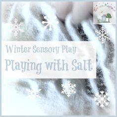 Creative Playhouse: Winter Sensory Play - Playing with Salt