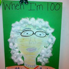 Have students make prior to 100th day of school and hang in hallway.  white hair, school crafts, self portraits, 100th day, writing prompts, school hair, creative writing, student teaching, school project