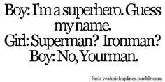 superhero pickup line