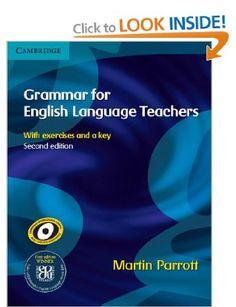 Grammar for English Language Teachers - Martin Parrott