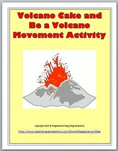 FREE Volcano Cake and Be a Volcano Movement Activity