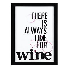 There's Always Time For Wine, right?