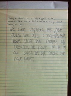 """An 8-Year-Old Girl's Awesome List of Why Women Rule   """"so glad that a Redditor dad posted his daughter's """"unexpected response to a writing assignment about being female"""" //  """"We have veginas. We get jobs. We are creative. We have stuff that makes us preanet. We have milk in our bobes. We are smart. We have power."""""""
