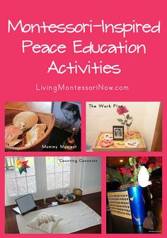 Montessori-Inspired Peace Education Activities (roundup post with LOTS of ideas for home or school)