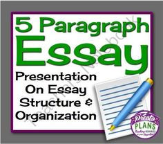 5 PARAGRAPH ESSAY: Powerpoint Presentation: Essay Organization & Structure  from Presto Plans on TeachersNotebook.com -  (12 pages)  - This 12 slide Powerpoint presentation goes through the most important elements of structuring the 5 paragraph essay.
