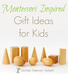 A list of Montessori inspired gift ideas for babies up to elementary age children. www.ChristianMontessoriNetwork.com