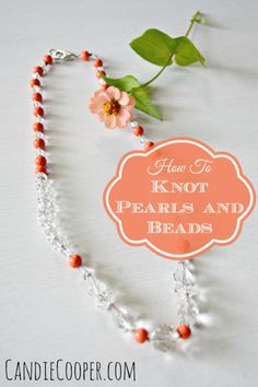 How to Knot Pearls and Beads with Beadalon Knot-A-Bead Tool from Candie Cooper