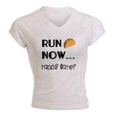 Run Now, Tacos Later Performance Dry T-Shirt  http://www.active.com/donate/lasvegasGA14/brookesberna